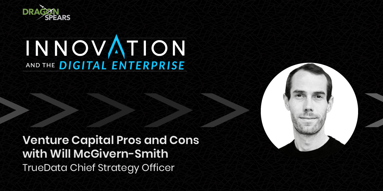 Read: Venture Capital Pros and Cons with Will McGivern-Smith