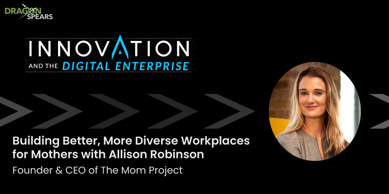 Building Better, More Diverse Workplaces for Mothers with Allison Robinson