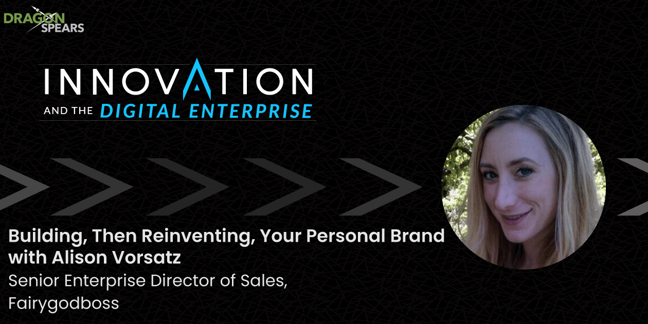 Building, Then Reinventing, Your Personal Brand with Alison Vorsatz