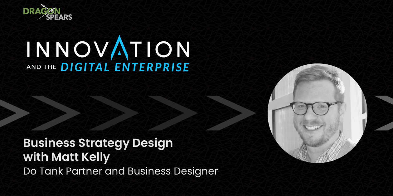 Business Strategy Design with Matt Kelly