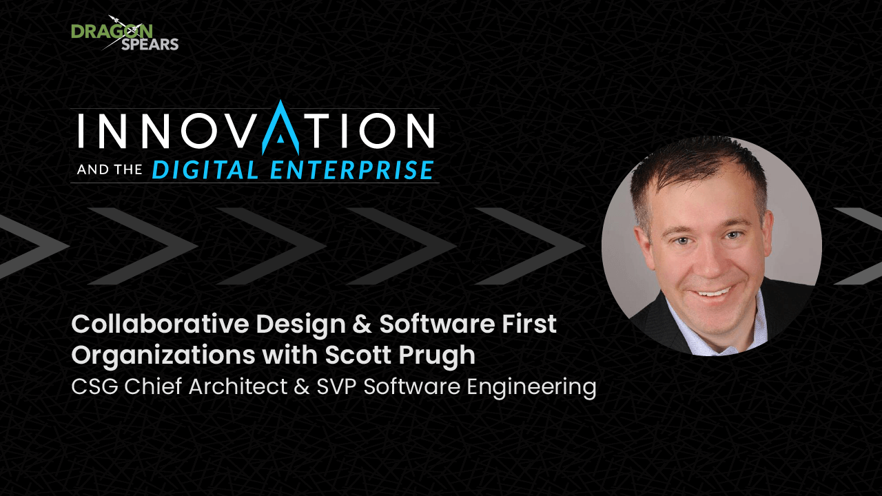 Collaborative Design & Software First Organizations with Scott Prugh