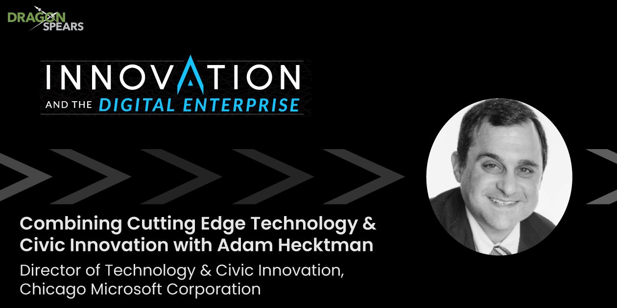 Combining Cutting Edge Technology & Civic Innovation with Adam Hecktman