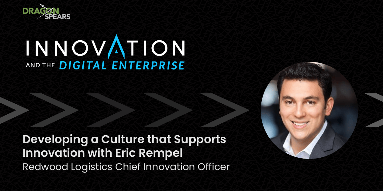 Developing a Culture that Supports Innovation with Eric Rempel