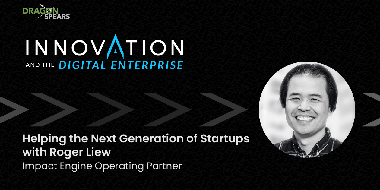 Helping the Next Generation of Startups with Roger Liew