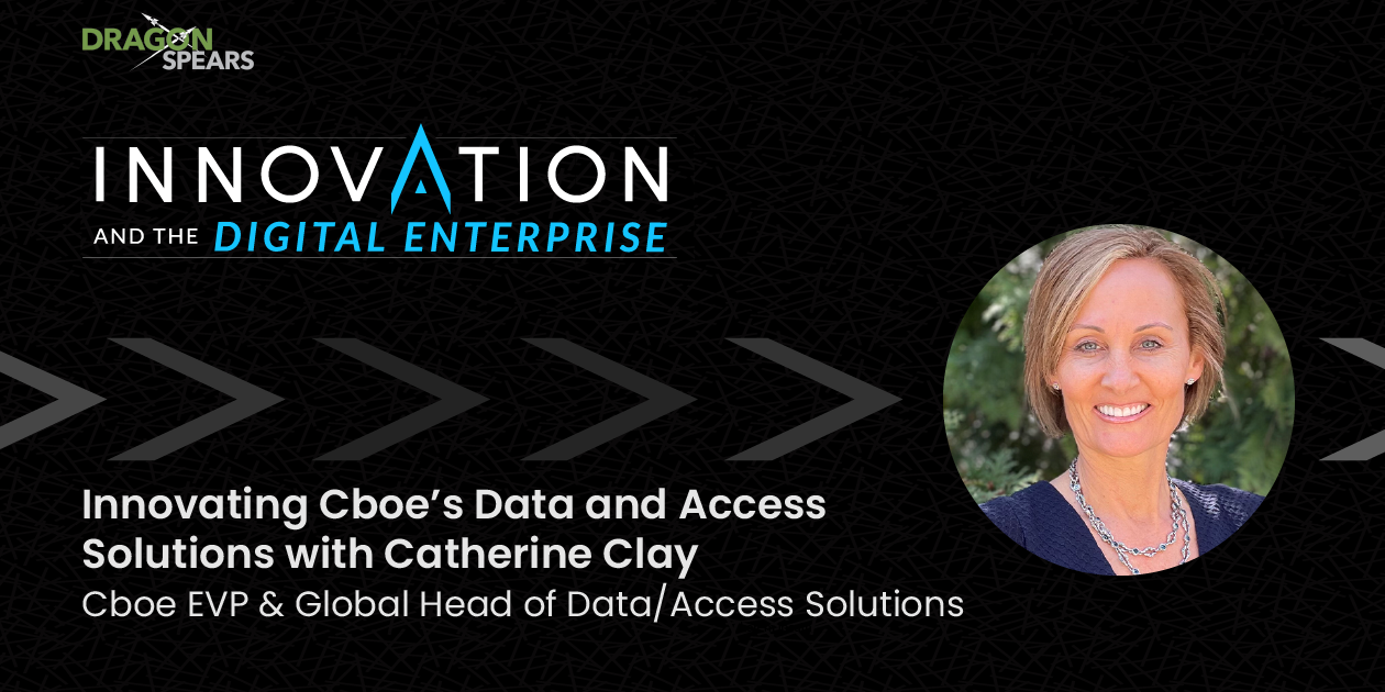 Read: Innovating Cboe's Data and Access Solutions with Catherine Clay
