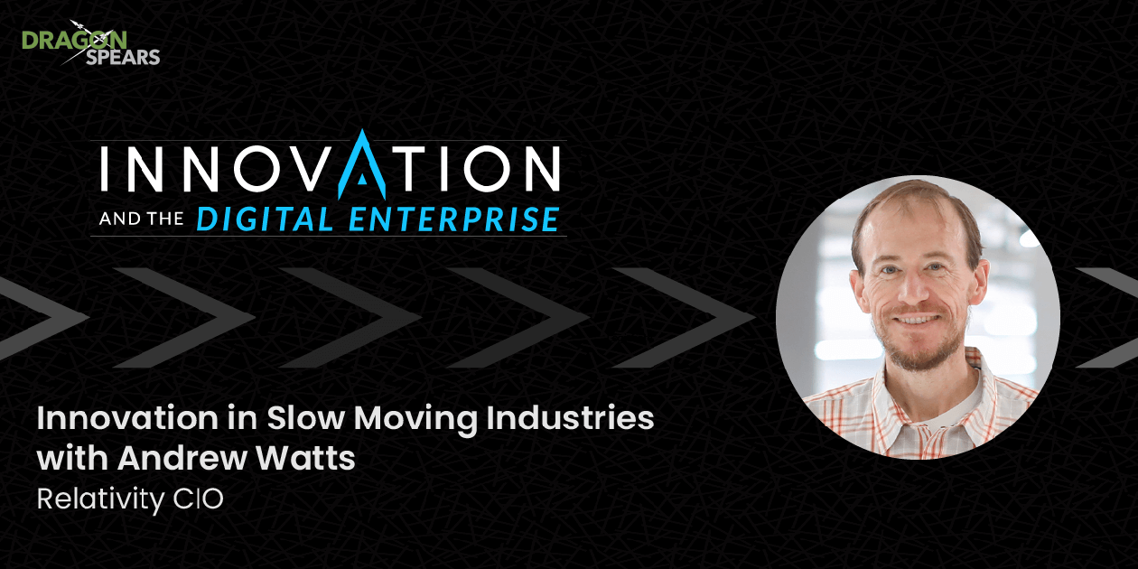 Innovation in Slow Moving Industries with Andrew Watts