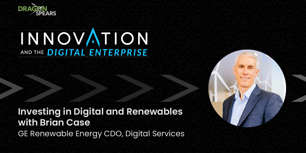 Read: Investing in Digital and Renewables with Brian Case
