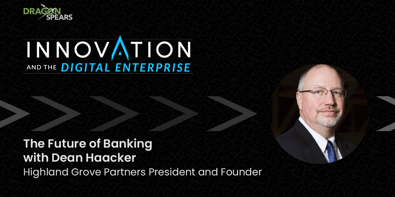 Read: The Future of Banking with Dean Haacker