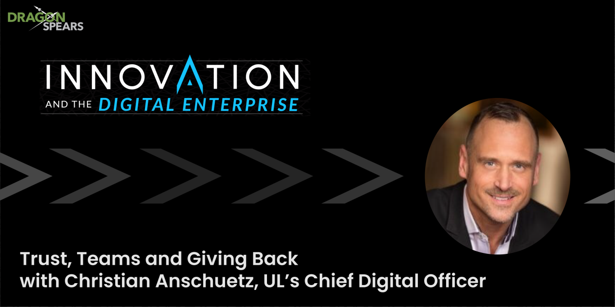Trust, Teams and Giving Back with Christian Anschuetz, UL's Chief Digital Officer