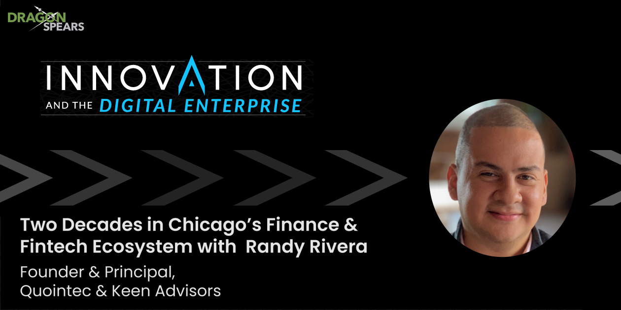 Two Decades in Chicago's Finance & Fintech Ecosystem with Randy Rivera