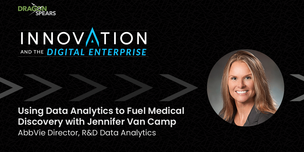 Using Data Analytics to Fuel Medical Discovery with Jennifer Van Camp